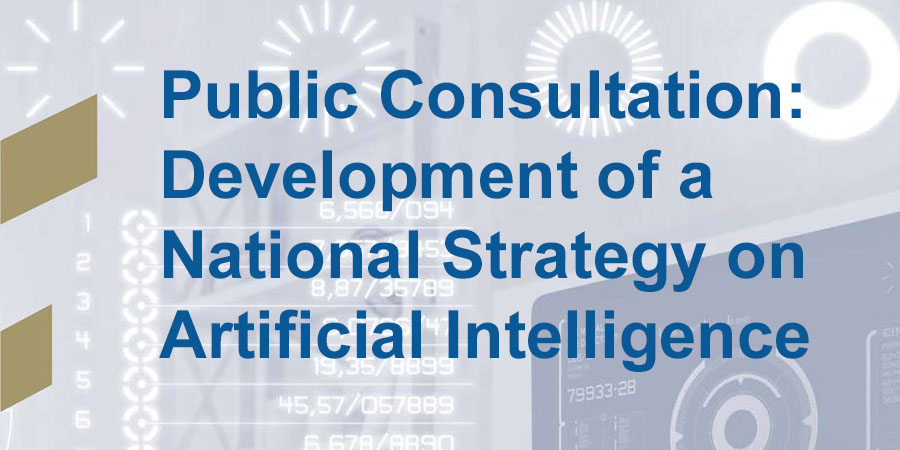 Public consultation on the development of a National Strategy on Artificial Intelligence